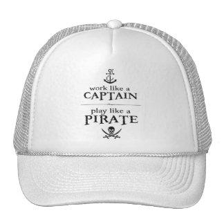 Work Like a Captain, Play Like a Pirate Cap