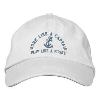 Work Like A Captain Play Like A Pirate Embroidered Baseball Caps