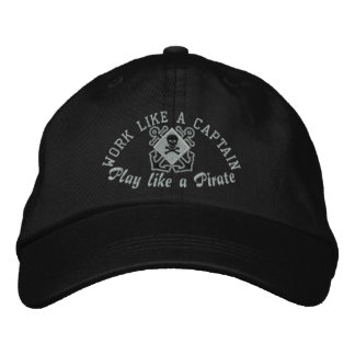 Work Like A Captain Play Like A Pirate Embroidery Embroidered Cap