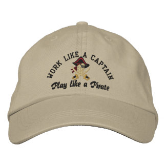 Work Like A Captain Play Like A Pirate Embroidery Embroidered Hats