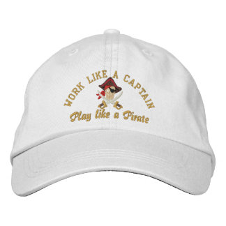 Work Like A Captain Play Like A Pirate Embroidery Embroidered Hat