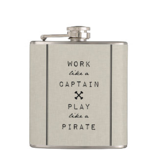 Work Like A Captain Play Like A Pirate Hip Flask