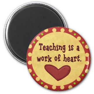Work of Heart Teacher 6 Cm Round Magnet