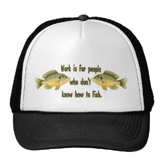 Work or Fish Trucker Hats