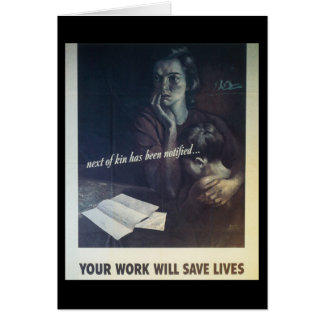 Work Saves Lives World War 2 Stationery Note Card