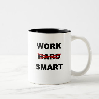 Work Smart - Inspirational Coffee Mug