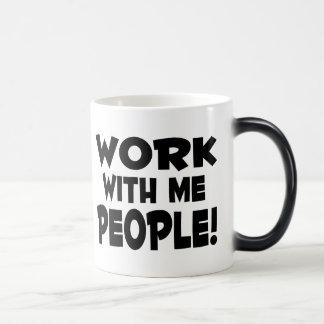 Work With Me People Morphing Mug