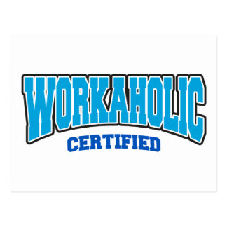 Workaholic Certified Post Cards