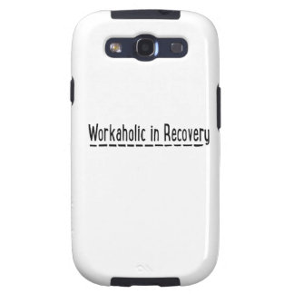 Workaholic in Recovery Galaxy S3 Case