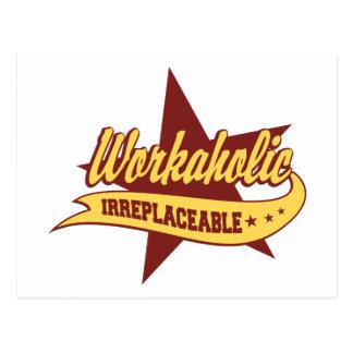 Workaholic Irreplaceable Postcard
