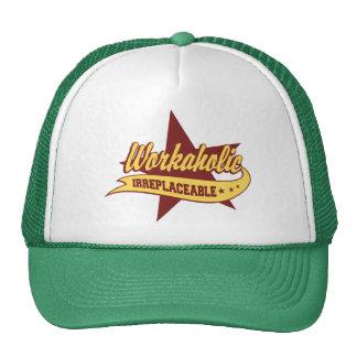 Workaholic Irreplaceable Trucker Hats