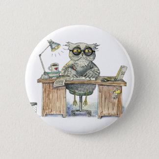 Workaholic night owl 6 cm round badge