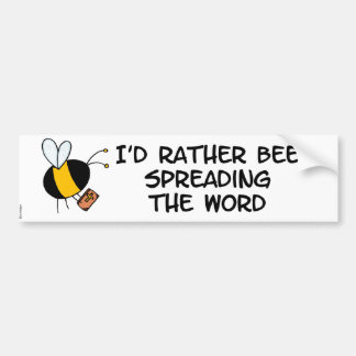 worker bee - preacher bumper sticker