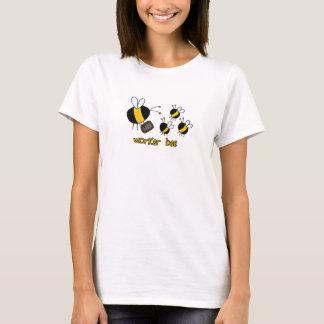 worker bee - teacher T-Shirt