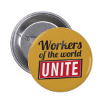 Workers of the world UNITE Pinback Button