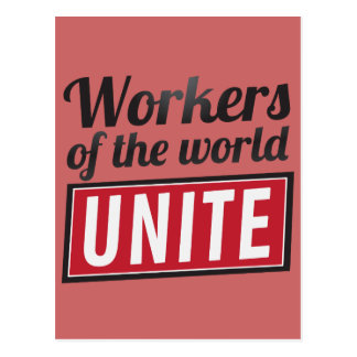 Workers of the world UNITE Postcard
