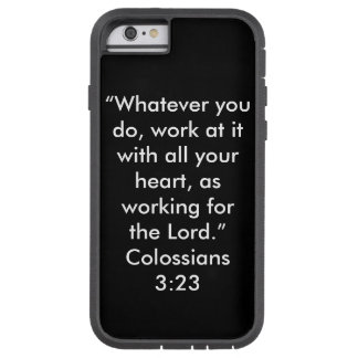 """Workin for the Lord"" Iphone 6/6S Cell Phone Case Tough Xtreme iPhone 6 Case"