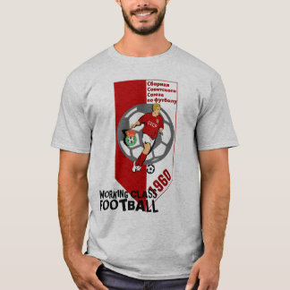 WORKING CLASS FOOTBALL T-Shirt