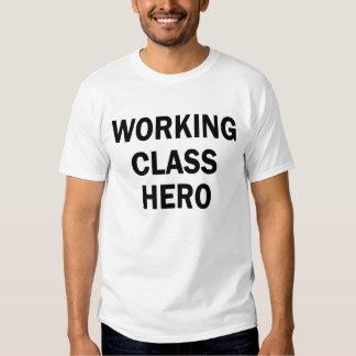 Working Class Hero Tee Shirt
