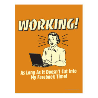 Working: Cut into Facebook Time Postcard