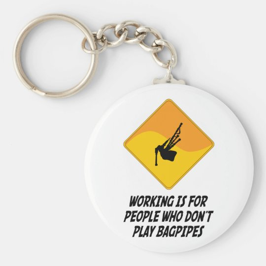 Working Is For People Who Don't Play Bagpipes Basic Round Button Key Ring