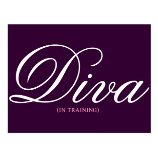 Working on becoming a diva 1 postcard