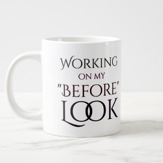Working On My Before Look Workout Large Coffee Mug