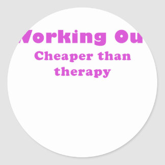 Working Out Cheaper than Therapy Stickers