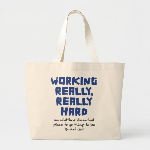Working Really, Really Hard Jumbo Tote Canvas Bags
