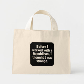 Working with a Republican Mini Tote Bag
