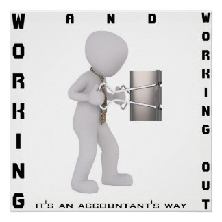 """Working & Working Out: It's an Accountant's Way"""