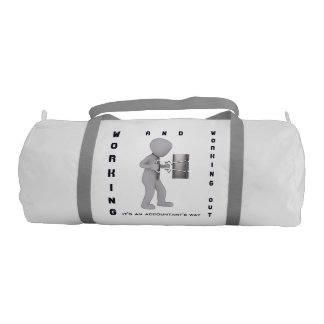 """""""Working & Working Out: It's an Accountant's Way"""" Gym Duffel Bag"""