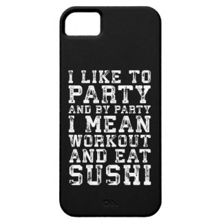 Workout and Eat Sushi (I Like To Party) - Funny iPhone 5 Case