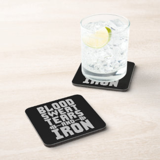 Workout Motivation - Blood, Sweat, Tears, and Iron Beverage Coaster