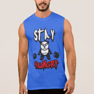 Workout Motivation - Stay Hungry Sleeveless Shirt