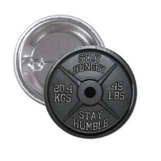 Workout - Stay Hungry, Stay Humble - Barbell Plate 3 Cm Round Badge