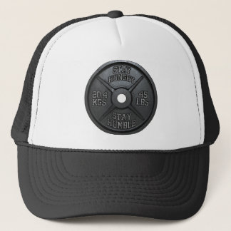 Workout - Stay Hungry, Stay Humble - Barbell Plate Trucker Hat