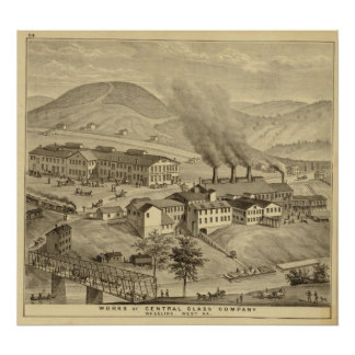 Works of Central Glass Company in West Virginia Poster