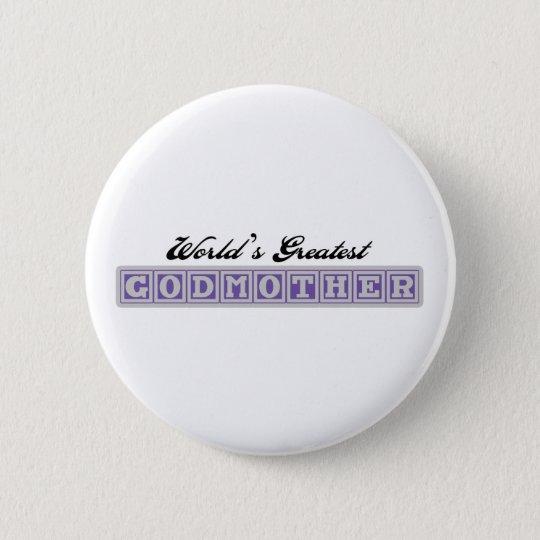 World's Greatest Godmother 6 Cm Round Badge