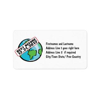 World Best Before 12.21.2012 Address Label