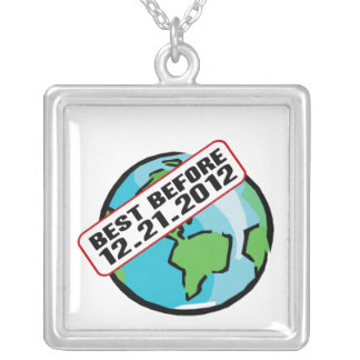 World Best Before 12.21.2012 Necklaces