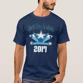 World Class Graduate Class of 2017 Graduation T-Shirt