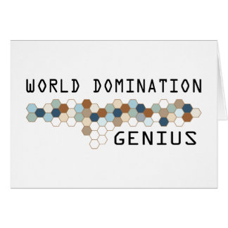 World Domination Genius Greeting Card