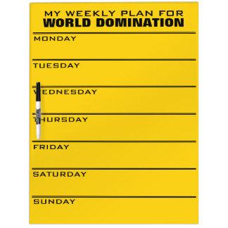 World Domination Weekly Plan custom color Dry Erase Board