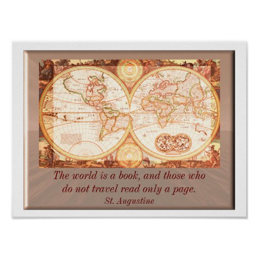 World is a book - St. Augustine quote Poster