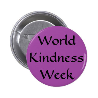 World Kindness Week 6 Cm Round Badge