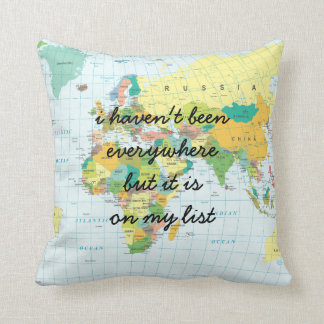 World Map - I haven't been everywhere... Cushion