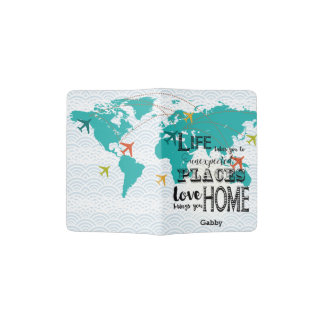 World Map Life Takes you To Unexpected Places Love Passport Holder