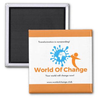 World Of Change Fridge Magnet