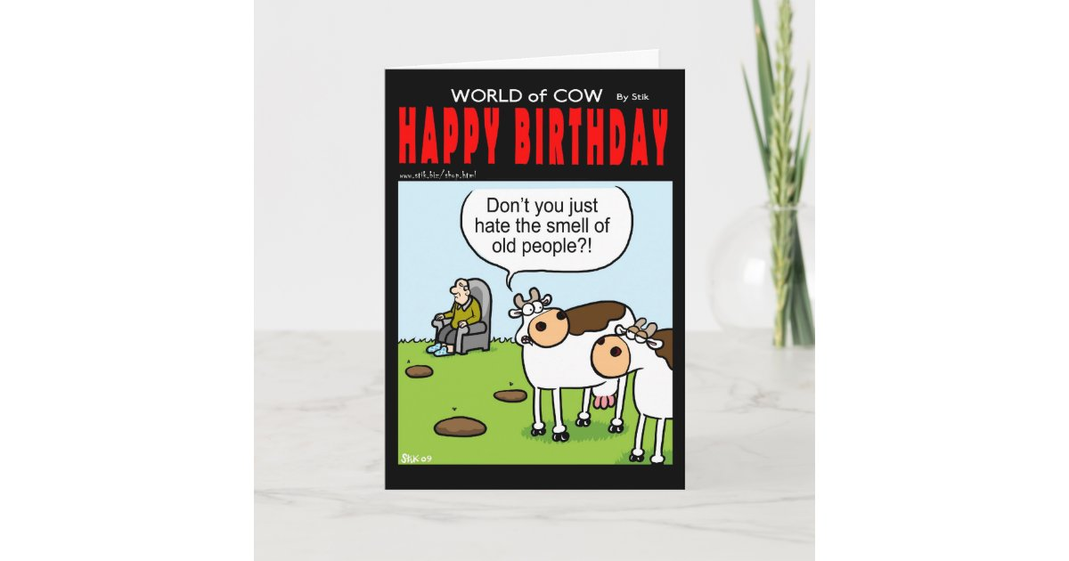 World Of Cow Birthday Card Old People Zazzle